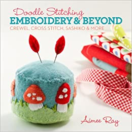 Image result for Doodle stitch­ing: em­broi­dery & be­yond : crewel, cross stitch, sashiko & ­more