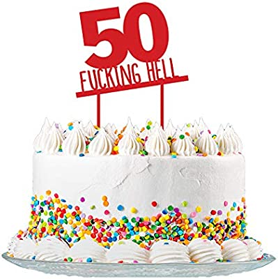 Astonishing Funny 50Th Birthday Cake Topper Sign Cut From 3Mm Red Acrylic For Personalised Birthday Cards Beptaeletsinfo