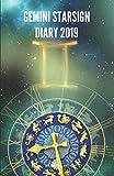 Gemini Starsign Diary 2019: Gemini Zodiac May 21st to June 20th Monthly Horoscope Daily Diary 2019 (Starsign Diaries 2019)