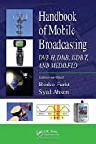 img - for Handbook of Mobile Broadcasting: DVB-H, DMB, ISDB-T, AND MEDIAFLO (Internet and Communications) book / textbook / text book