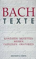 Texte zu den Kantaten, Motetten, Messen, Passionen und Oratorien - BWV 1 - 245, 248, 249 (BV 327)