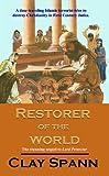 Restorer of the World (Roger Ward Trilogy Book 2)