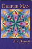 img - for Deeper Man (Bennett Books Spiritual Classics Editions) book / textbook / text book