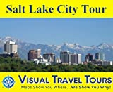 img - for Salt Lake City Tour: A Self-guided Pictorial Sightseeing Tour (visualtraveltours Book 266) book / textbook / text book