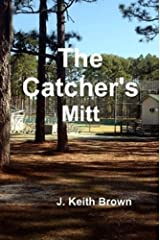 The Catcher's Mitt Kindle Edition