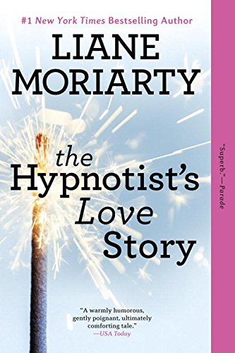 The Hypnotist's Love Story: A Novel