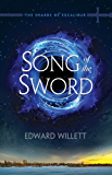 Song of the Sword: Shards of Excalibur 1 (The Shards of Excalibur,)