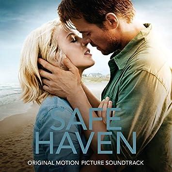 Safe haven (original motion picture soundtrack) by various artists.