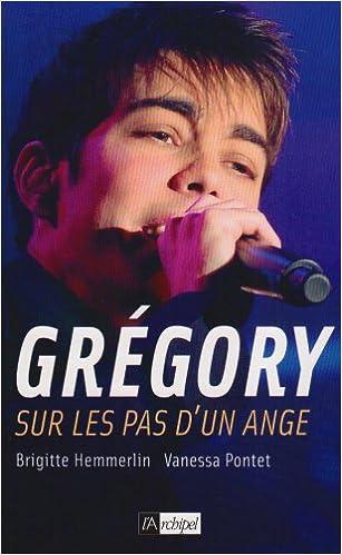Livre Grégory : Sur les pas d'un ange pdf