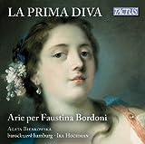 La Prima Diva - Arias for Faustina Bodoni by Agatha Bienkowska (2014-08-03)