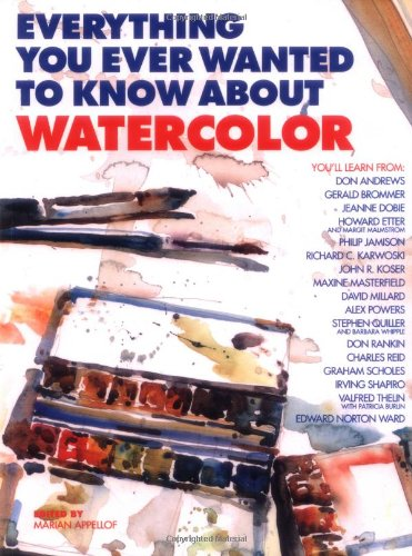Everything You Ever Wanted to Know About Watercolor by Brand: Watson-Guptill