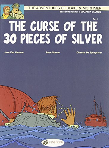 The Curse of the 30 Pieces of Silver Part 1 (Blake & Mortimer)