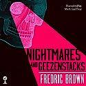 Nightmares and Geezenstacks Audiobook by Fredric Brown Narrated by Matt Godfrey