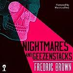 Nightmares and Geezenstacks | Fredric Brown