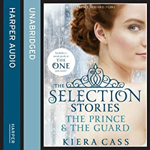The Selection Stories: The Prince and The Guard Hörbuch