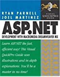 ASP.NET Development with Dreamweaver MX Visual Quickpro Guide by Ryan Parnell (2002-11-14)
