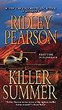 Killer Summer, Ridley Pearson, 051514813X