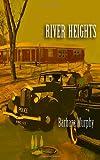 River Heights, Barbara Murphy, 1479250694