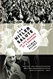 img - for The Hitler Salute by Tilman Allert (2009-03-31) book / textbook / text book