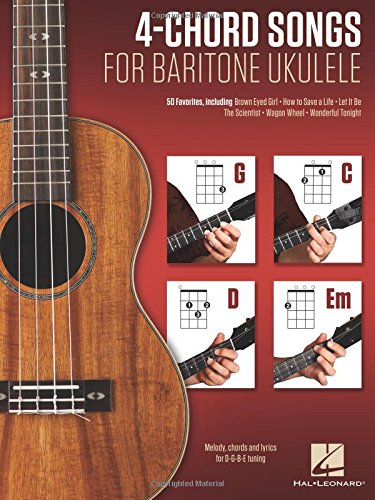 Amazon 4 Chord Songs For Baritone Ukulele G C D Em Melody