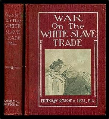 Online-luokan kirja ilmaiseksi ladattavissa Fighting the traffic in young girls: Or, War on the white slave trade B00086R7LQ by Ernest Albert Bell PDF iBook