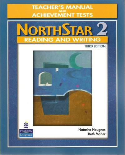 NorthStar Reading and Writing 2, Third Edition (Teacher's Manual and Achievement Tests)