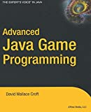 Advanced Java Game Programming (Expert's Voice)