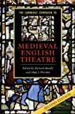 The Cambridge Companion to Medieval English Theatre (Cambridge Companions to Literature)
