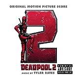 Music - Deadpool 2 (Original Motion Picture Score)