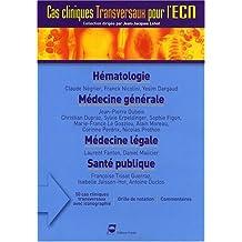 Hematologie-medecine Generale / Medecine Legale - Sante Publique