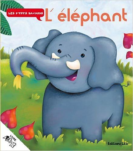Livre gratuits en ligne L'éléphant pdf, epub