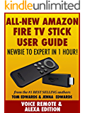 All-New Amazon Fire TV Stick User Guide - Newbie to Expert in 1 Hour!