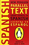 Short Stories in Spanish, Various, John L. King, 0140265414