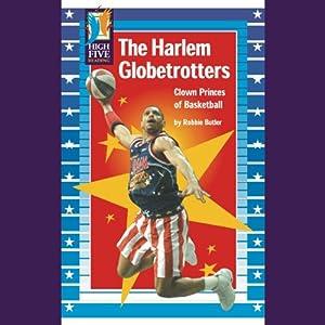 The Harlem Globetrotters Audiobook