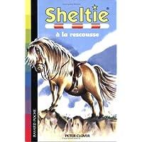 Sheltie, Tome 5 : Sheltie à la rescousse