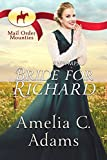 RNWMP: Bride for Richard (Mail Order Mounties Book 27)