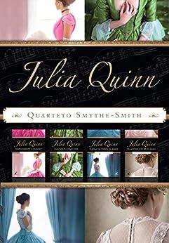 Box Quarteto Smythe-Smith: Série completa com os 4 títulos - Simplesmente o paraíso, Uma noite como esta, A soma de todos os beijos e Os mistérios de sir Richard por [Quinn, Julia]