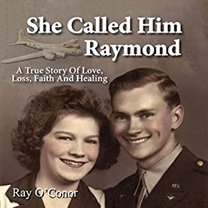 She Called Him Raymond Audiobook