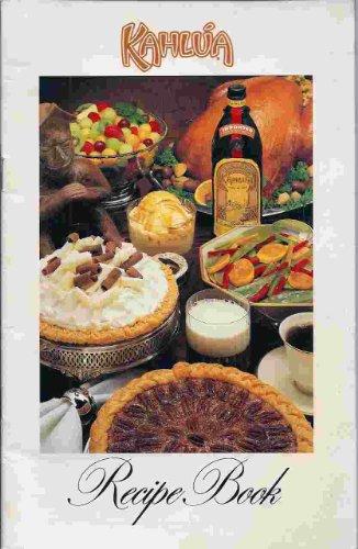 Kahlua Recipe Book