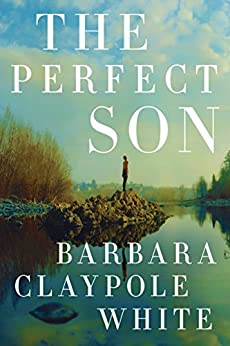 The Perfect Son by [White, Barbara Claypole]