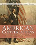 img - for American Conversations: From Colonization through Reconstruction, Volume 1 book / textbook / text book