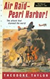 Front cover for the book Air Raid--Pearl Harbor!: The Story of December 7, 1941 by Theodore Taylor