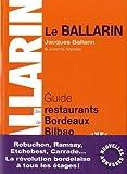 Guide des restaurants et des bistrots de Bordeaux à Bilbao 2016/2017