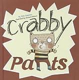 Crabby Pants, Julie Gassman, 140487416X