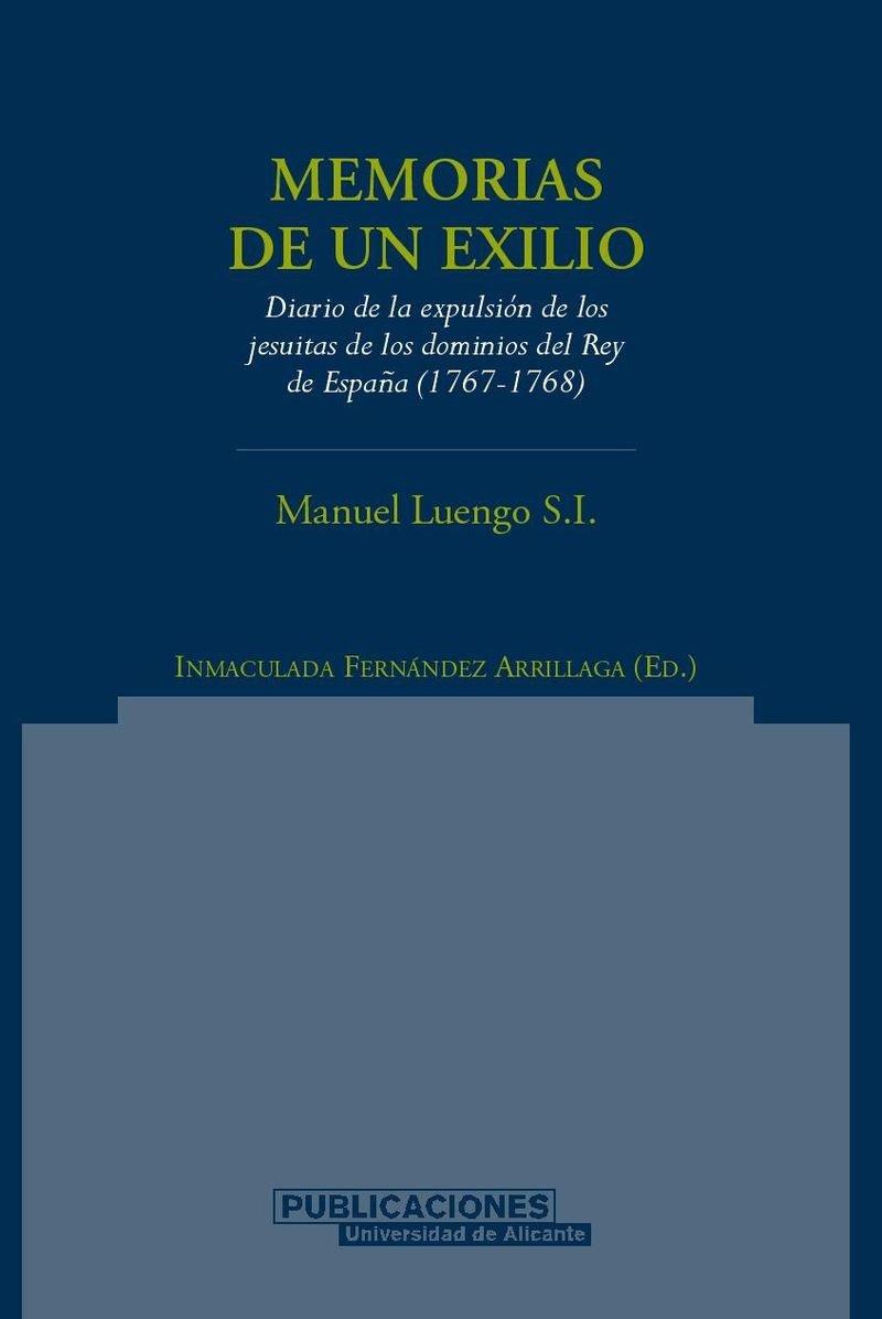 Memorias de un exilio: Diario de la expulsión de los jesuitas de ...