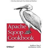 Apache Sqoop Cookbook: Unlocking Hadoop for Your Relational Database