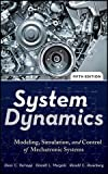 img - for System Dynamics: Modeling, Simulation, and Control of Mechatronic Systems by Karnopp, Dean C., Margolis, Donald L., Rosenberg, Ronald C.(February 28, 2012) Hardcover book / textbook / text book