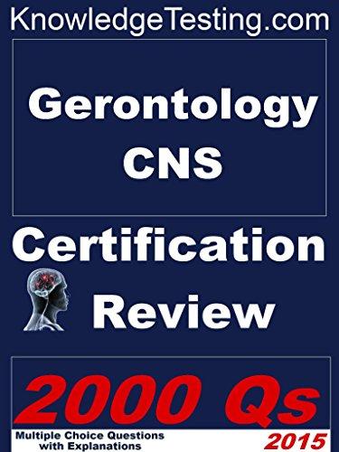 Gerontology Certified Nurse Specialist Certification Review (Gerontology Nurse Review Series Book 1) Pdf