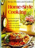 Better Homes and Gardens Home Style Cooking, Better Homes and Gardens Editors, 0696007703