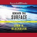 Beneath the Surface | Lynn Huggins Blackburn